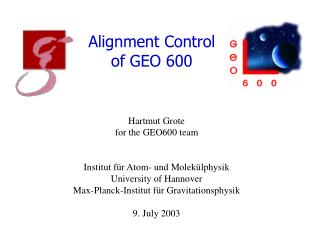 Alignment Control  of  GEO 600