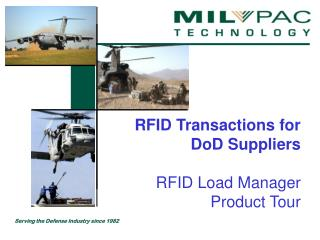 RFID Transactions for  DoD Suppliers   RFID Load Manager Product Tour