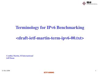 Terminology for IPv6 Benchmarking <draft-ietf-martin-term-ipv6-00.txt>