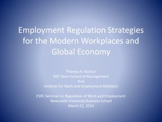 Employment Regulation Strategies for the Modern Workplaces and Global Economy