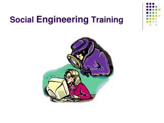 Social  Engineering  Training