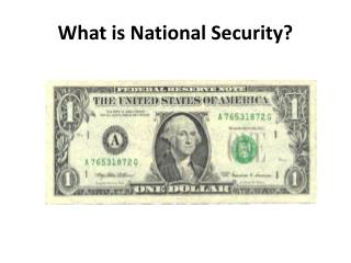 What is National Security?