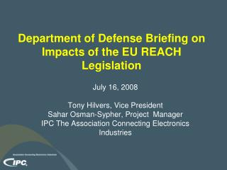 Department of Defense Briefing on Impacts of the EU REACH Legislation