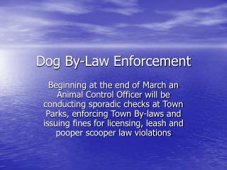 Dog By-Law Enforcement