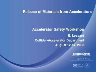 Release of Materials from Accelerators