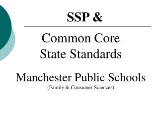 Common Core State Standards Manchester Public Schools (Family & Consumer Sciences)