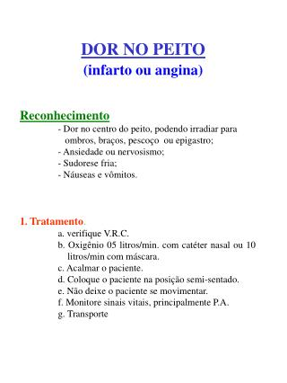 DOR NO PEITO (infarto ou angina)