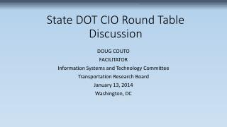 State DOT CIO Round Table  Discussion