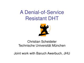A Denial-of-Service  Resistant DHT