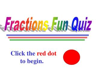 Fractions Fun Quiz