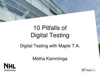 10 Pitfalls of  Digital Testing