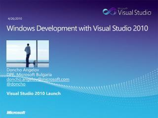 Windows Development with Visual Studio 2010