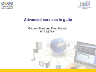 Advanced services in gLite