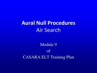 Aural Null Procedures Air Search