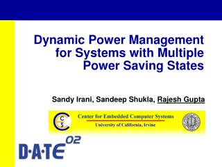 Dynamic Power Management for Systems with Multiple Power Saving States