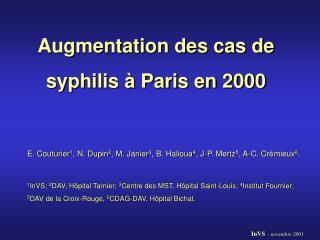 Augmentation des cas de syphilis à Paris en 2000