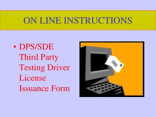 ON LINE INSTRUCTIONS