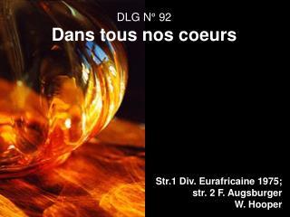 DLG N° 92 Dans tous nos coeurs