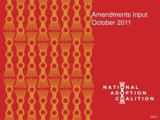 Amendments Input October 2011