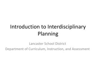 Introduction to Interdisciplinary Planning