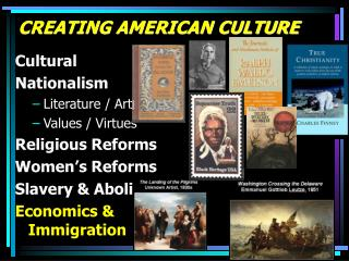 CREATING AMERICAN CULTURE