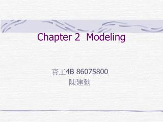 Chapter 2Modeling
