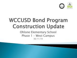 WCCUSD Bond Program Construction Update