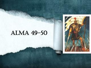 Alma 49-50