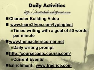 Daily  Activities http :// sartinkids.wikispaces