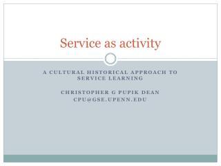 Service as activity