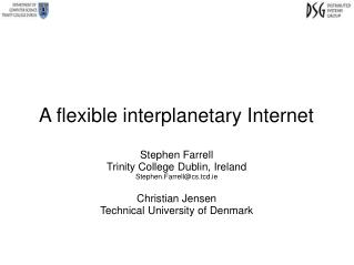 A flexible interplanetary Internet