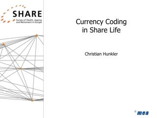 Currency Coding in Share Life