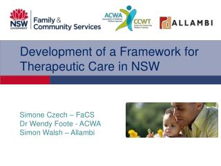 Development of a Framework for Therapeutic Care in NSW