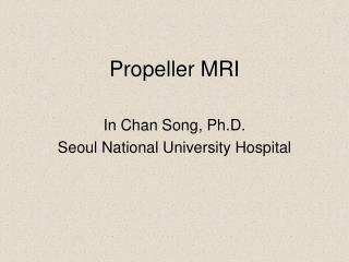 Propeller MRI