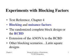 Experiments with Blocking Factors