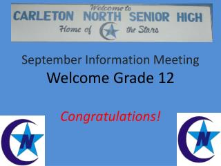 September Information Meeting Welcome Grade 12