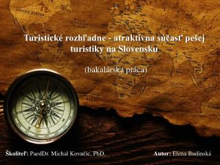 Turistické rozhľadne  -  atraktívna súčasť  pešej turistiky  na  Slovensku