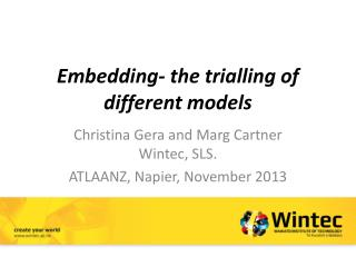 Embedding- the trialling of different models