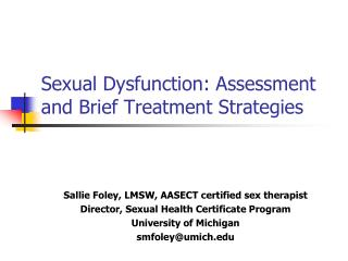 Sexual Dysfunction: Assessment and Brief Treatment Strategies