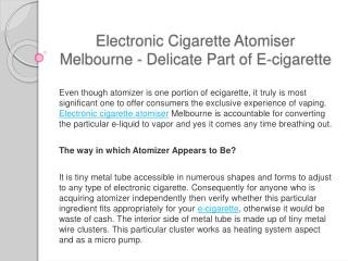 Electronic cigarette atomiser melbourne sensitive component