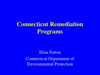 Connecticut Remediation Programs