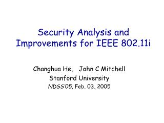 Security Analysis and Improvements for IEEE 802.11i