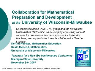 DeAnn Huinker, Mathematics Education Kevin McLeod, Mathematics University of Wisconsin-Milwaukee