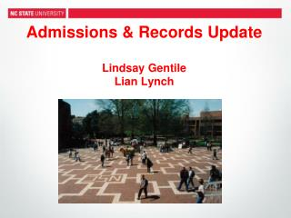 Admissions & Records Update Lindsay Gentile Lian  Lynch