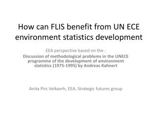 How can FLIS benefit from UN ECE environment statistics development
