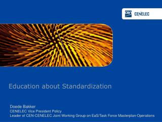 Education about Standardization