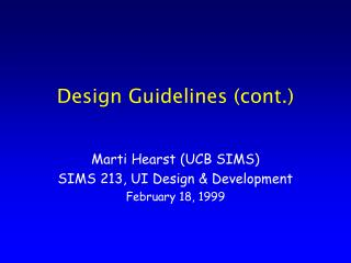 Design Guidelines (cont.)