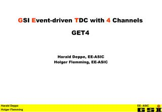 G SI  E vent-driven  T DC with  4  Channels GET4