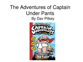The Adventures of Captain Under Pants