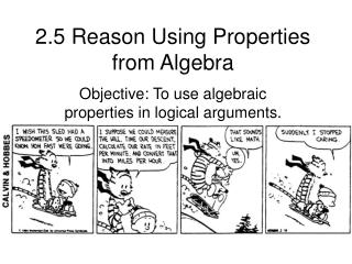 2.5 Reason Using Properties from Algebra